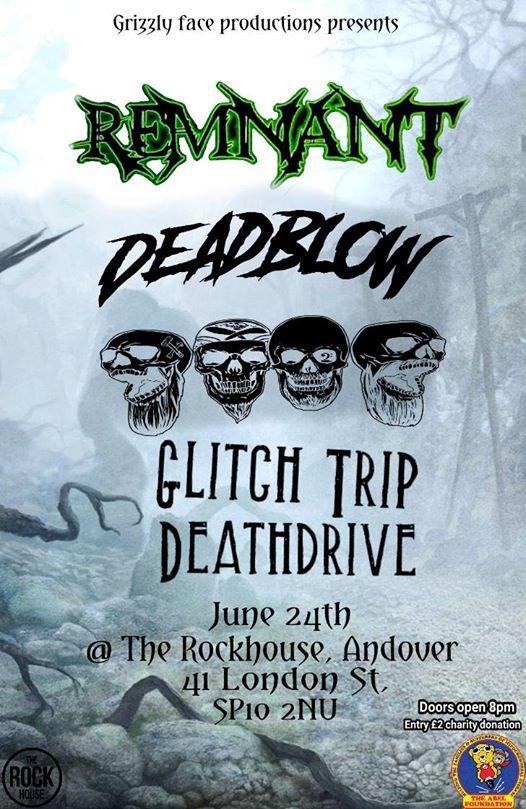 Remnant, Deadblow & Glitch Trip Deathdrive