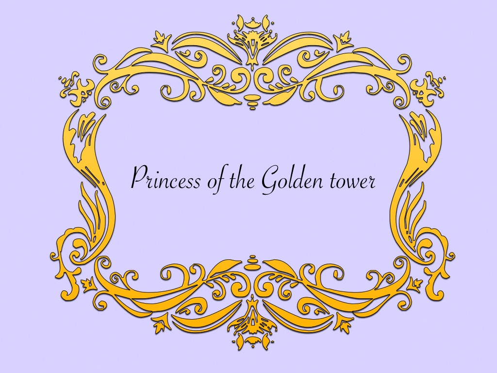 princess of the golden tower