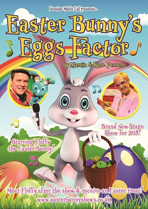 Easter bunnys eggs factor show meet greet and easter gift from the team behind marty macdonalds farm craftys creepy castle and santas christmas wish comes the most chocolatey easter show ever easter bunnys m4hsunfo