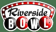 Riverside Bowl – New Menu