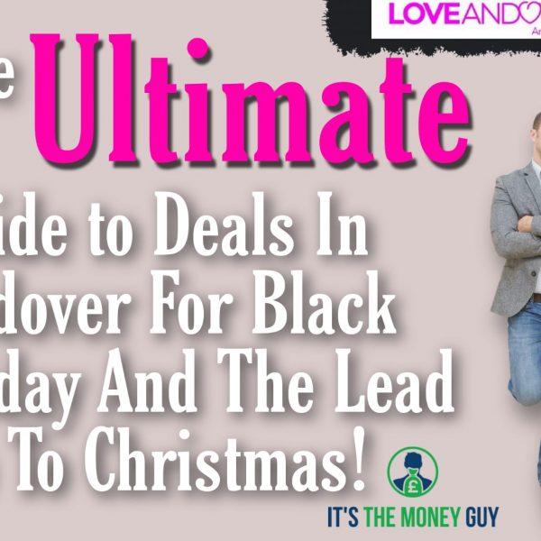 The ULTIMATE Guide to Deals in Andover for Black Friday and lead up to Christmas!